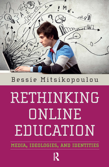 Rethinking Online Education Media, Ideologies, and Identities book cover