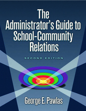 Administrator's Guide to School-Community Relations, The book cover