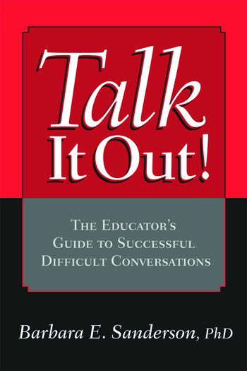 Talk It Out! The Educator's Guide to Successful Difficult Conversations book cover