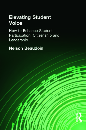 Elevating Student Voice How to Enhance Student Participation, Citizenship and Leadership book cover