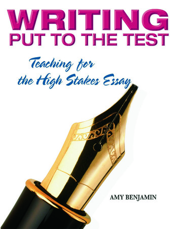 Writing Put to the Test Teaching for the High Stakes Essay book cover