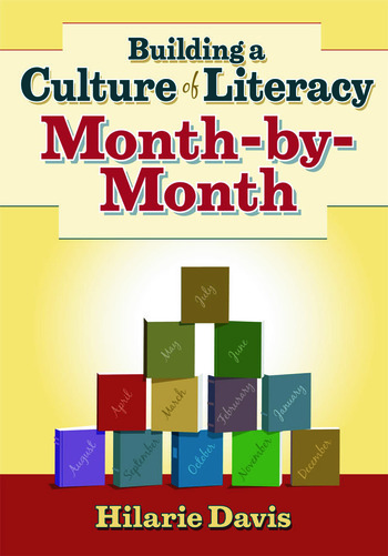 Building a Culture of Literacy Month-By-Month book cover