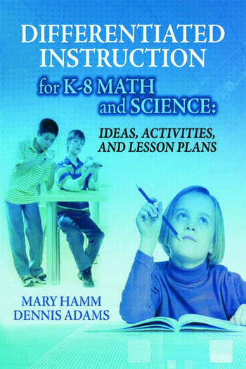 Differentiated Instruction for K-8 Math and Science Ideas, Activities, and Lesson Plans book cover