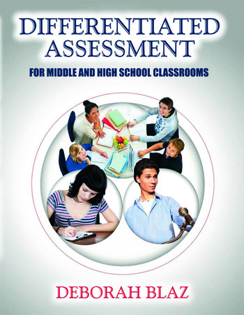 Differentiated Assessment for Middle and High School Classrooms book cover