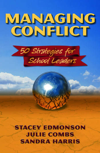 Managing Conflict 50 Strategies for School Leaders book cover
