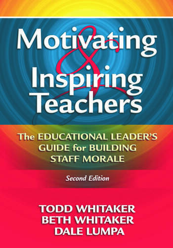 Motivating & Inspiring Teachers The Educational Leader's Guide for Building Staff Morale book cover