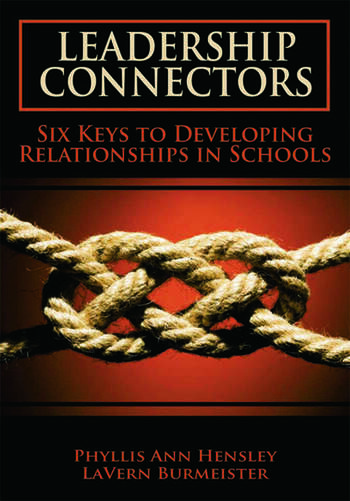 Leadership Connectors Six Keys to Developing Relationship in Schools book cover