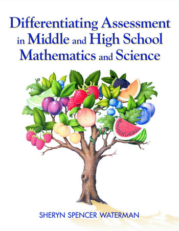 Differentiating Assessment in Middle and High School Mathematics and Science book cover