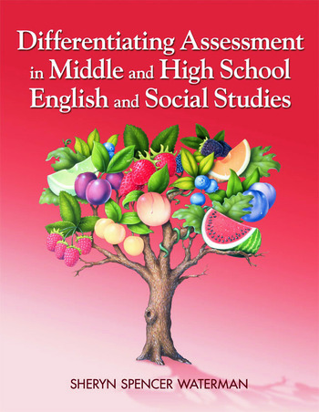 Differentiating Assessment in Middle and High School English and Social Studies book cover