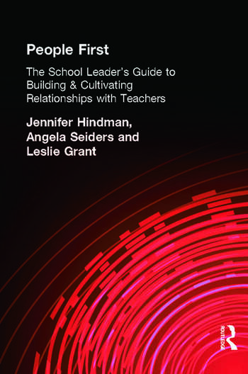 People First! The School Leader's Guide to Building and Cultivating Relationships with Teachers book cover