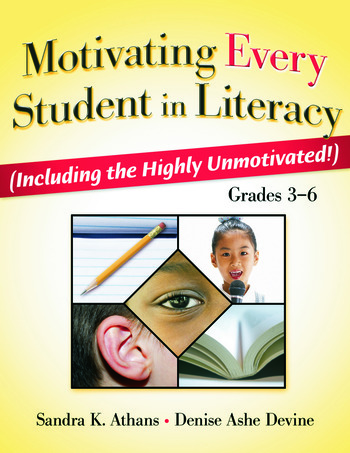 Motivating Every Student in Literacy (Including the Highly Unmotivated!) Grades 3-6 book cover