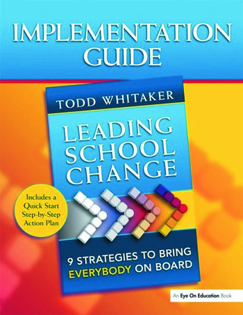 Leading School Change 9 Strategies to Bring Everybody on Board (Study Guide) book cover