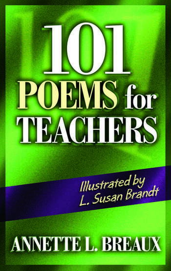 101 Poems For Teachers 1st Edition Paperback Routledge