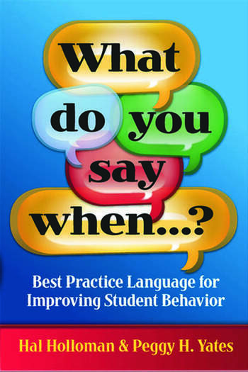What Do You Say When…? Best Practice Language for Improving Student Behavior book cover