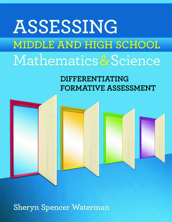 Assessing Middle and High School Mathematics & Science Differentiating Formative Assessment book cover