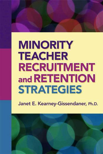 Minority Teacher Recruitment and Retention Strategies book cover