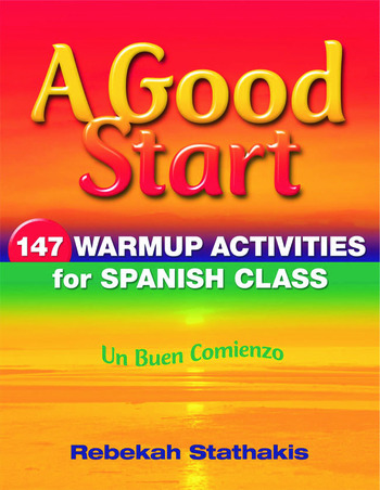 A Good Start 147 Warm-Up Activities for Spanish Class book cover