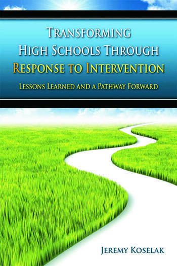 Transforming High Schools Through RTI Lessons Learned and a Pathway Forward book cover