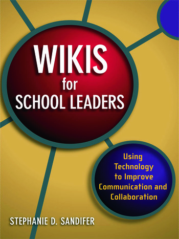 Wikis for School Leaders Using Technology to Improve Communication and Collaboration book cover