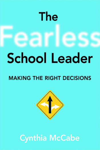 Fearless School Leader, The Making the Right Decisions book cover