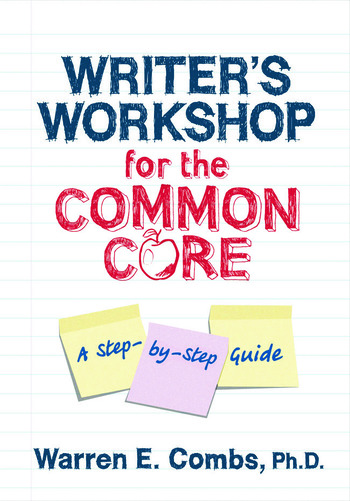 Writer's Workshop for the Common Core A Step-by-Step Guide book cover
