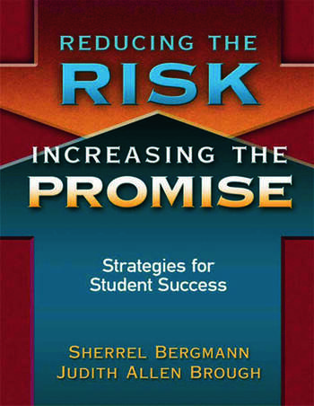 Reducing the Risk, Increasing the Promise Strategies for Student Success book cover