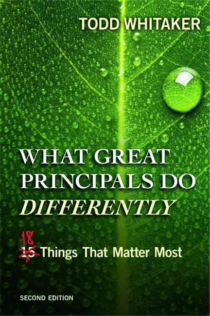 What Great Principals Do Differently Eighteen Things That Matter Most book cover