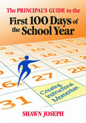 The Principal's Guide to the First 100 Days of the School Year Creating Instructional Momentum book cover