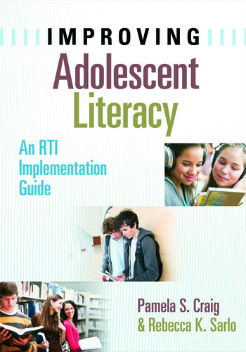 Improving Adolescent Literacy An RTI Implementation Guide book cover