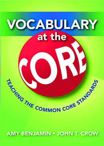 Vocabulary at the Core Teaching the Common Core Standards book cover
