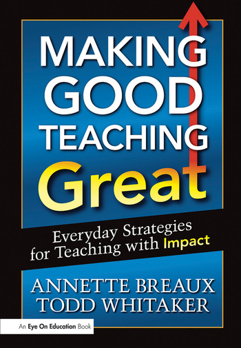 Making Good Teaching Great Everyday Strategies for Teaching with Impact book cover