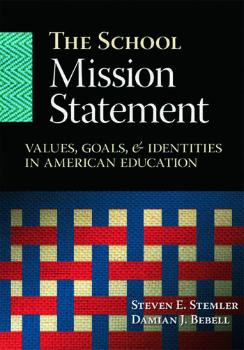The School Mission Statement Values, Goals, and Identities in American Education book cover