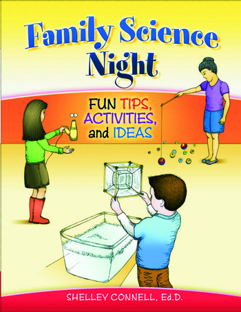 Family Science Night Fun Tips, Activities, and Ideas book cover
