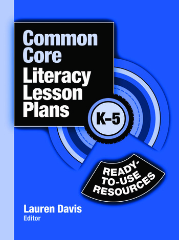 Common Core Literacy Lesson Plans Ready-to-Use Resources, K-5 book cover