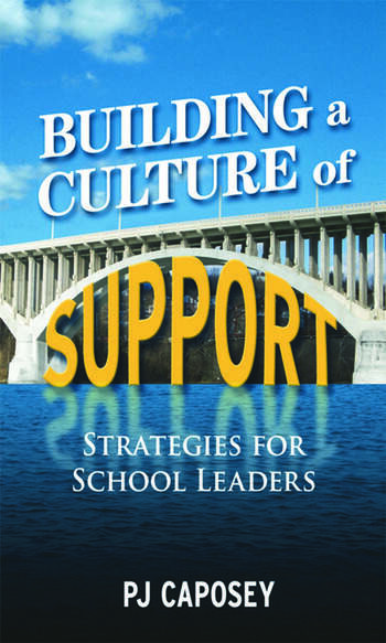 Building a Culture of Support Strategies for School Leaders book cover