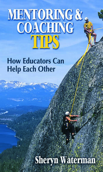 Mentoring and Coaching Tips How Educators Can Help Each Other book cover