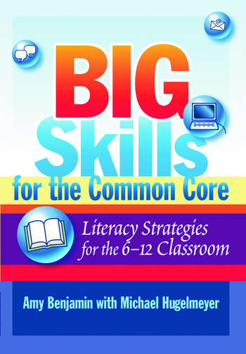 Big Skills for the Common Core Literacy Strategies for the 6-12 Classroom book cover