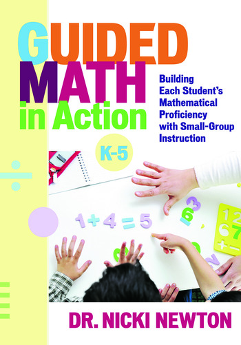 Guided Math in Action Building Each Student's Mathematical Proficiency with Small-Group Instruction book cover