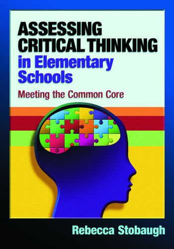 Assessing Critical Thinking in Elementary Schools Meeting the Common Core book cover