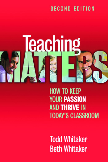 Teaching Matters How to Keep Your Passion and Thrive in Today's Classroom book cover