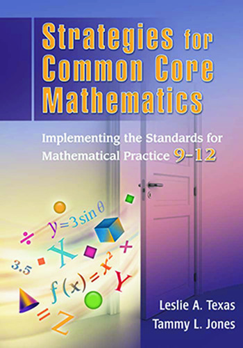 Strategies for Common Core Mathematics Implementing the Standards for Mathematical Practice, 9-12 book cover