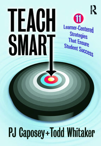 Teach Smart 11 Learner-Centered Strategies That Ensure Student Success book cover