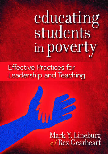Educating Students in Poverty Effective Practices for Leadership and Teaching book cover