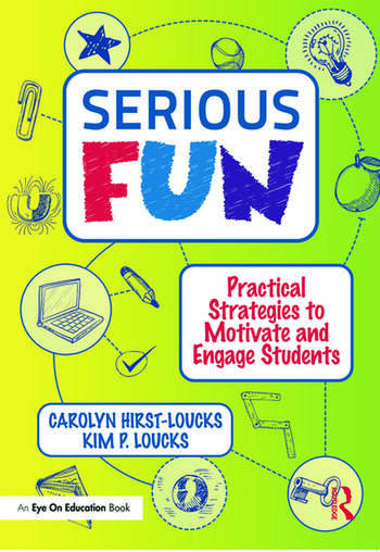 Serious Fun Practical Strategies to Motivate and Engage Students book cover