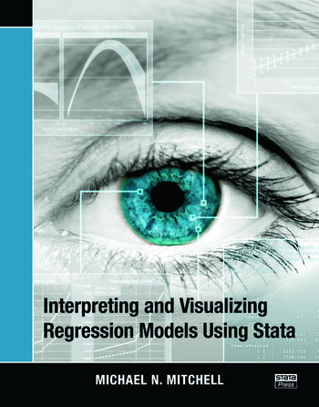 Interpreting and Visualizing Regression Models Using Stata book cover