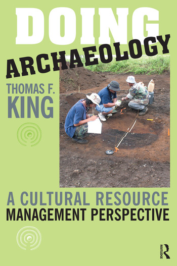 Doing Archaeology A Cultural Resource Management Perspective book cover