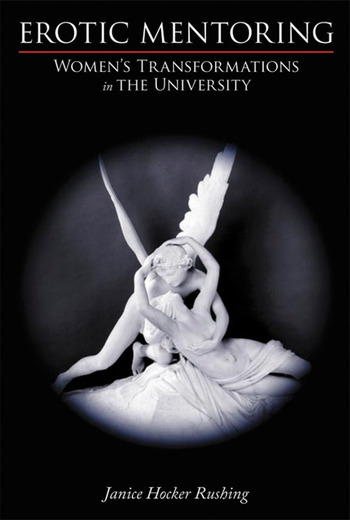 Erotic Mentoring Women's Transformations in the University book cover