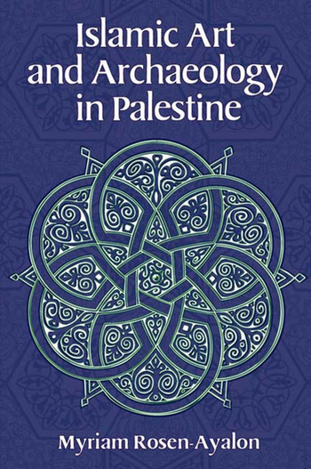 Islamic Art and Archaeology in Palestine book cover