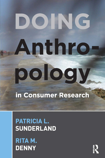 Doing Anthropology in Consumer Research book cover
