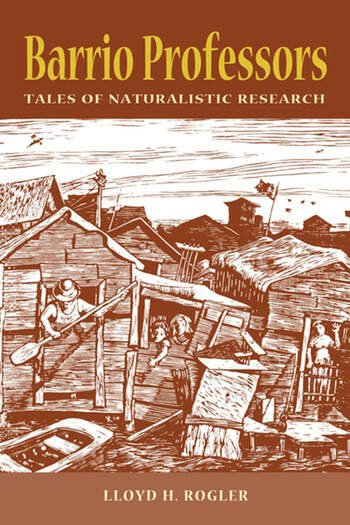 Barrio Professors Tales of Naturalistic Research book cover